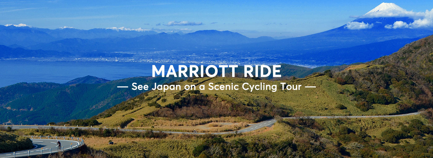 MARRIOTT RIDE ― See Japan on a Scenic Cycling Tour